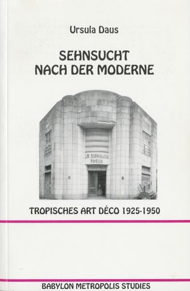 Sehnsucht nach der Moderne - Coverbild