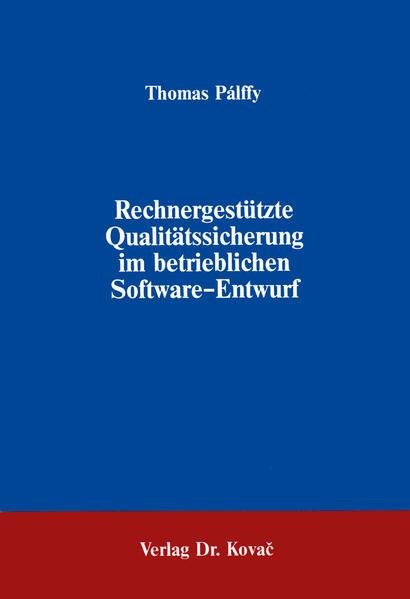 Rechnergestützte Qualitätssicherung im betrieblichen Software-Entwurf - Coverbild