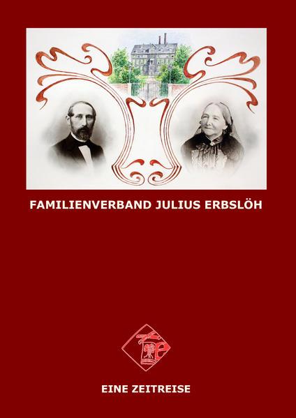 Familienverband Julius Erbslöh - Eine Zeitreise - Coverbild