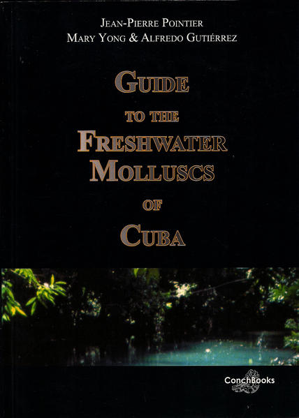 Guide to the Freshwater Molluscs of Cuba - Coverbild