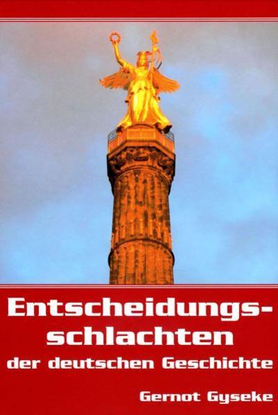 Entscheidungsschlachten der deutschen Geschichte - Coverbild