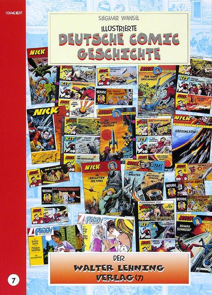 Illustrierte deutsche Comic Geschichte. Enzyklopädie in Wort und Bild / Illustrierte deutsche Comic Geschichte. Enzyklopädie in Wort und Bild – Bd. 7 - Coverbild