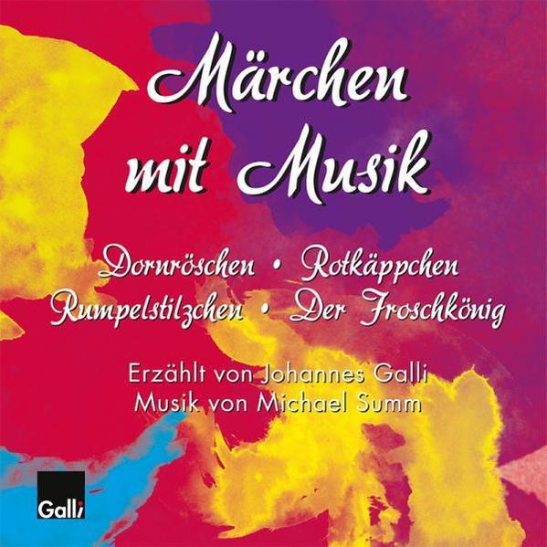 Märchen mit Musik: Dornröschen. Rotkäppchen. Rumpelstilzchen. Froschkönig - Coverbild