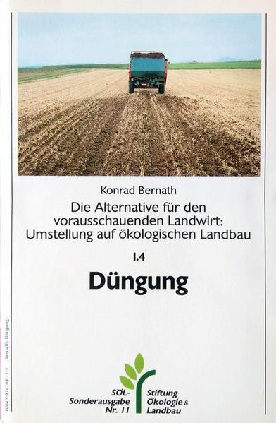 Die Alternative für den vorausschauenden Landwirt: Umstellung auf ökologischen Landbau / Ackerwirtschaft / Düngung - Coverbild