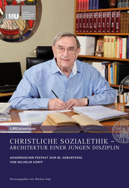 CHRISTLICHE SOZIALETHIK – ARCHITEKTUR EINER JUNGEN DISZIPLIN - Coverbild