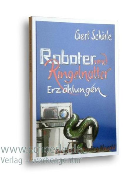 Roboter und Ringelnatter - Coverbild