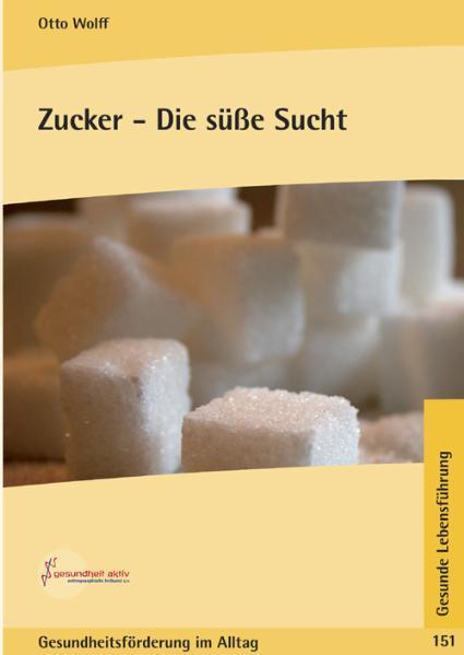 Zucker - Die süsse Sucht - Coverbild