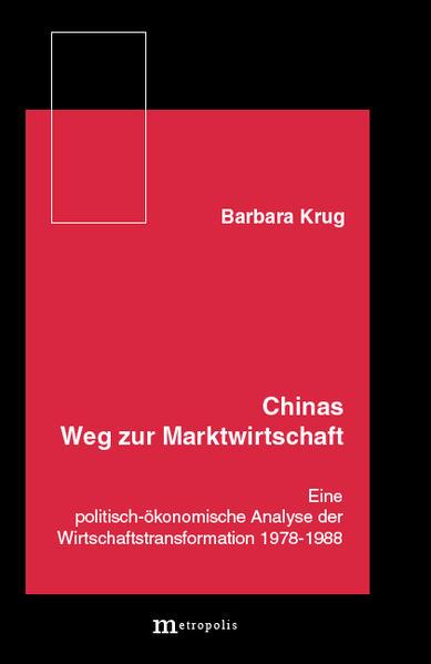Chinas Weg zur Marktwirtschaft - Coverbild
