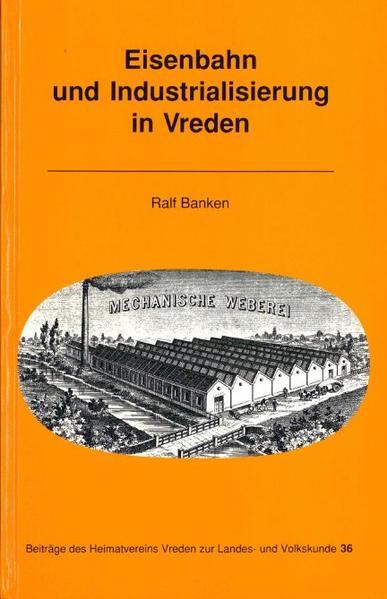 Eisenbahn und Industrialisierung in Vreden - Coverbild