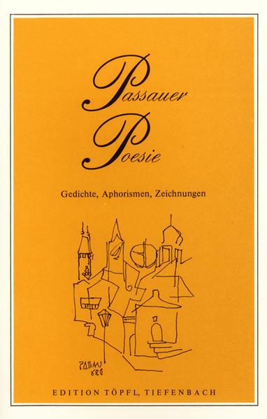Passauer Poesie. Gedichte und Zeichnungen von Künstlern aus der Stadt... - Coverbild