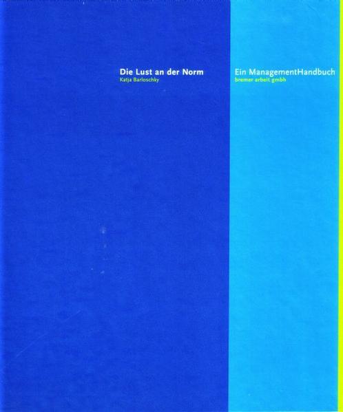 Das ManagementHandbuch: Die Lust an der Norm. - Coverbild