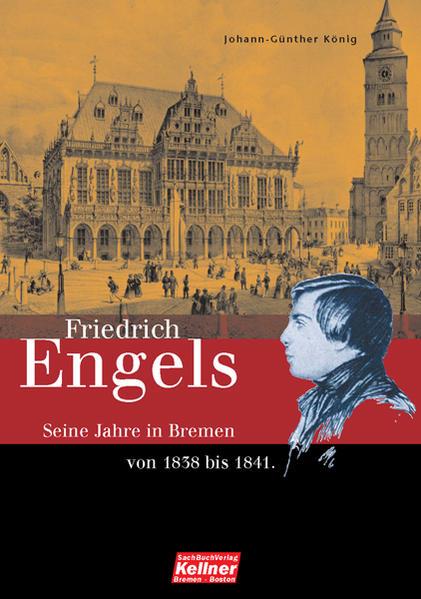 Friedrich Engels. Die Bremer Jahre 1838-1841 - Coverbild