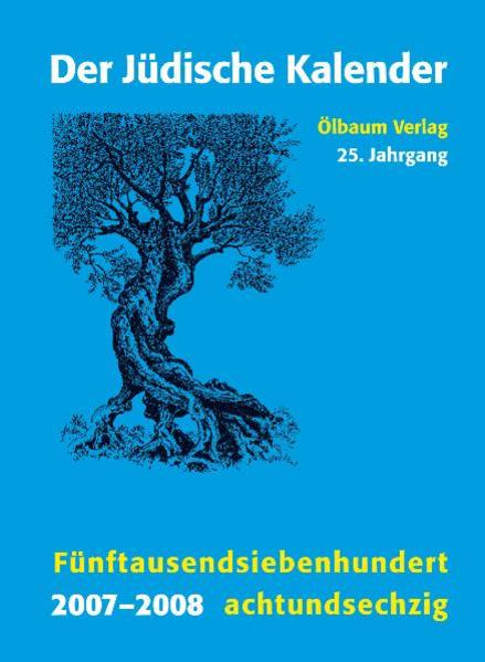 Jüdischer Kalender / 2007-2008 (5768) / 25. Jahrgang. Fünftausendsiebenhundertachtundsechzig - Coverbild