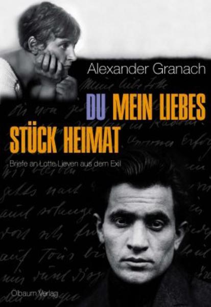 Du mein liebes Stück Heimat - Briefe an Lotte Lieven aus dem Exil - Coverbild