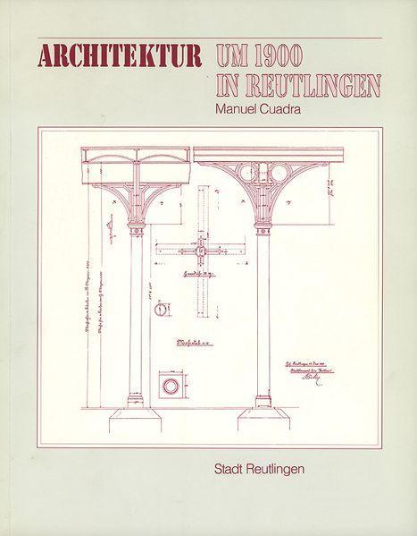 Architektur um 1900 in Reutlingen - Coverbild