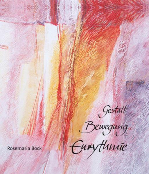 Gestalt - Bewegung - Eurythmie - Coverbild