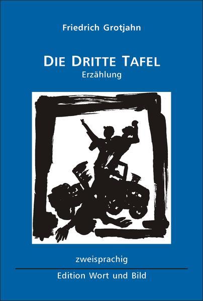 Die dritte Tafel / Trois Plaques Commémoratives - Coverbild