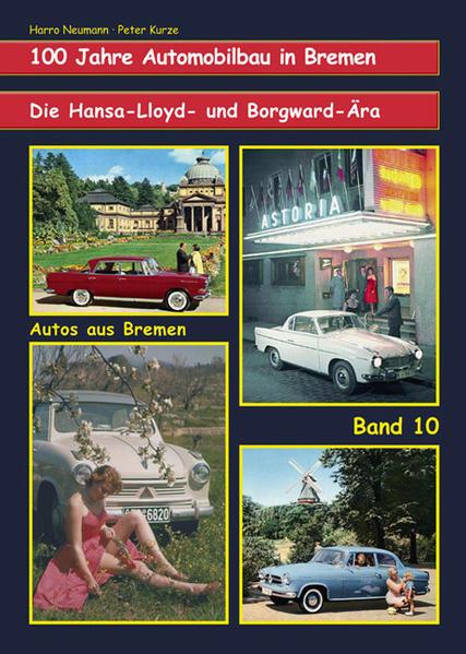 Die Hansa-Lloyd- und Borgward-Ära. Band 10 - Coverbild