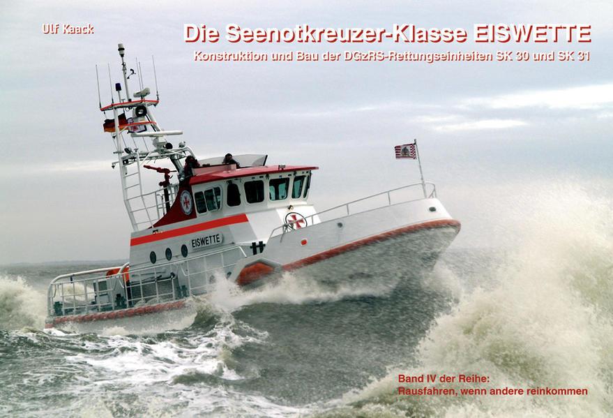 Die Seenotkreuzer-Klasse EISWETTE - Coverbild