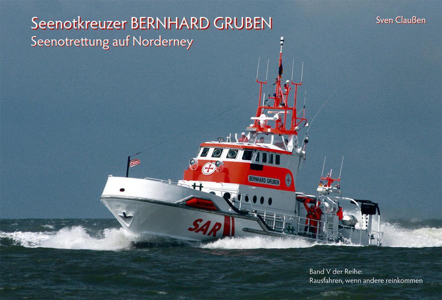 Seenotkreuzer BERNHARD GRUBEN - Coverbild