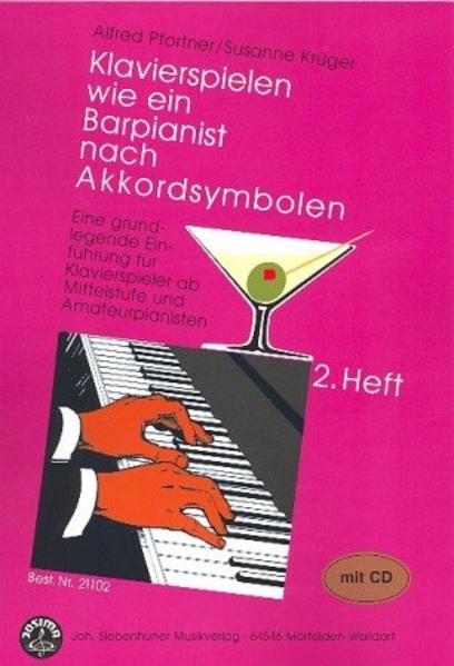 Klavierspielen wie ein Barpianist nach Akkordsymbolen. Eine grundlegende Einführung für Klavierspieler ab Mittelstufe und Amateurpianisten mit CD - Coverbild