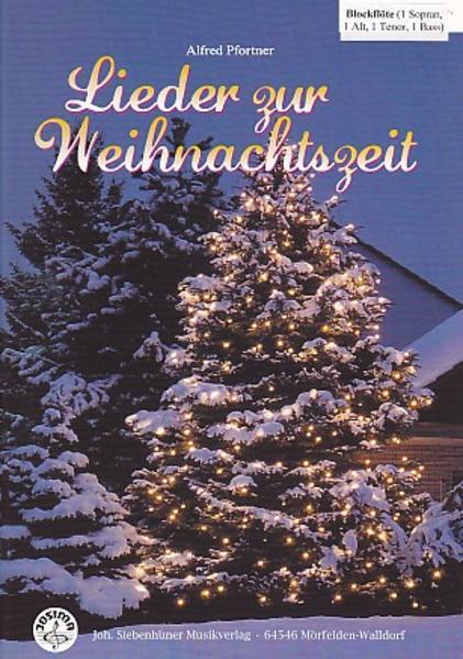 Lieder zur Weihnachtszeit Blockflöten SATB mit CD - Coverbild