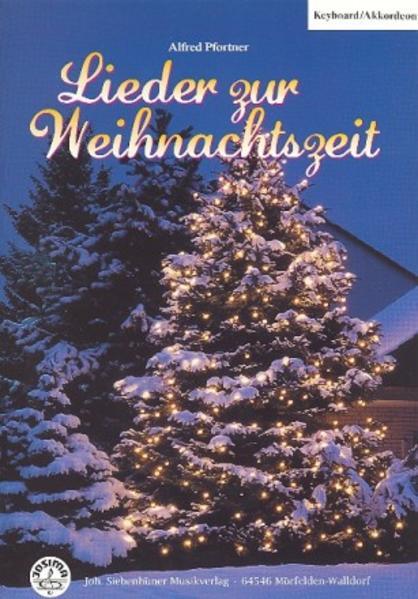 Lieder zur Weihnachtszeit Keyboard/Akkordeon mit CD - Coverbild