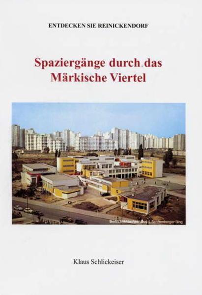 Entdecken Sie Reinickendorf. Spaziergänge durch das Märkische Viertel - Coverbild