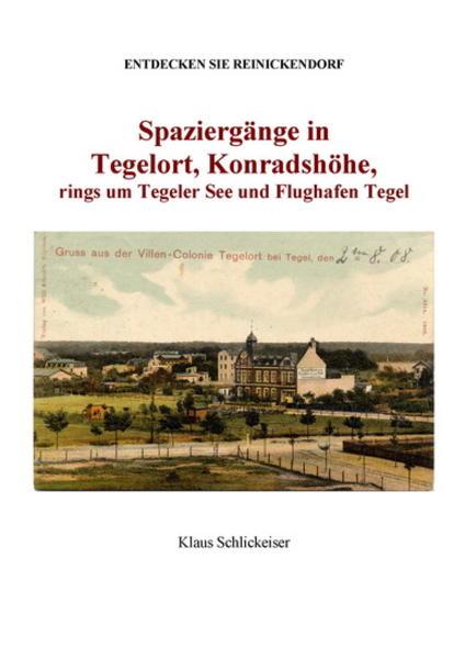 Entdecken Sie Reinickendorf. Spaziergänge in Tegelort und Konradshöhe, um den Tegeler See und Flughafen Tegel - Coverbild