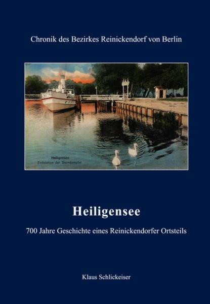 Heiligensee - 700 Jahre Geschichte eines Reinickendorfer Ortsteils - Coverbild