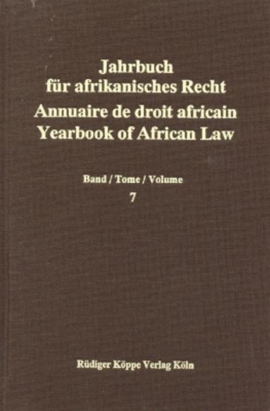 Jahrbuch für Afrikanisches Recht. Annuaire de Droit Africain. Yearbook of African Law / Jahrbuch für Afrikanisches Recht. Annuaire de Droit Africain. Yearbook of African Law - Coverbild