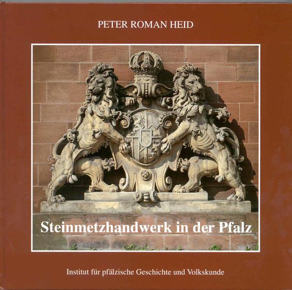 Steinmetzhandwerk in der Pfalz - Coverbild