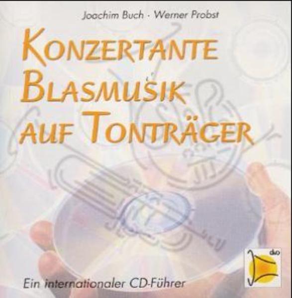 Konzertante Blasmusik auf Tonträger - Coverbild