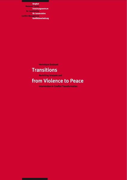 Transitions from Violence to Peace: Revisiting Analysis and Intervention in Conflict Transformation - Coverbild