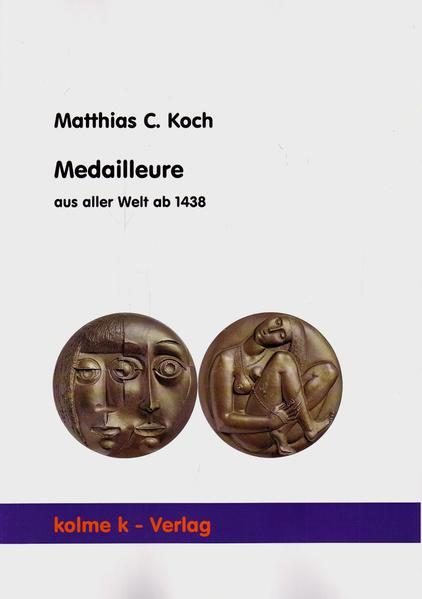 Medailleure aus aller Welt ab 1438 - Coverbild