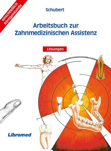 Arbeitsbuch zur Zahnmedizinschen Assistenz mit Lösungen - Coverbild