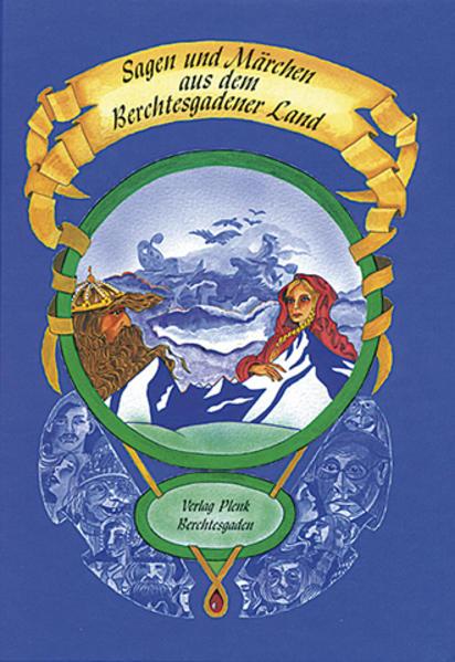 Sagen und Märchen aus dem Berchtesgadener Land - Coverbild