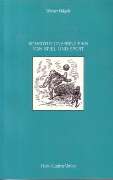 Konstitutionsprinzipien von Spiel und Sport - Coverbild