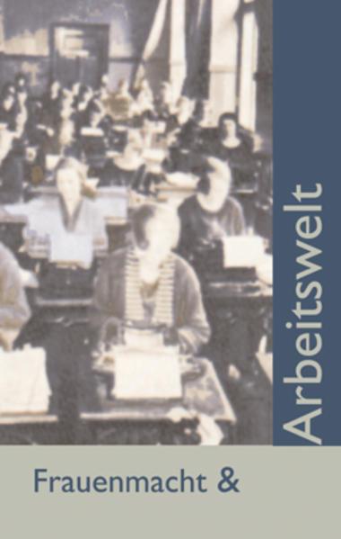 Frauenmacht und Arbeitswelt - Coverbild