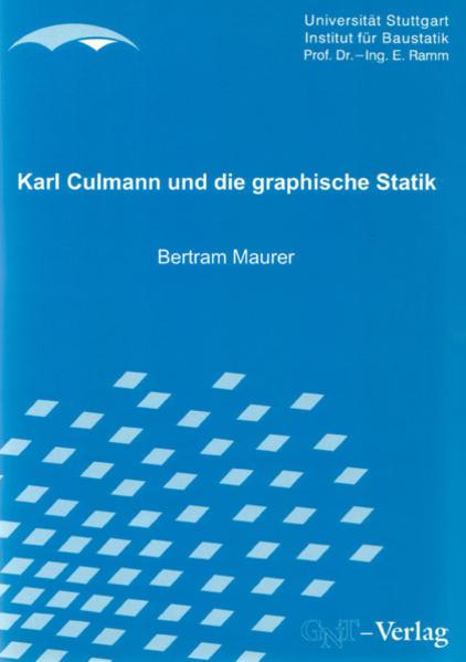 Karl Culmann und die graphische Statik - Coverbild