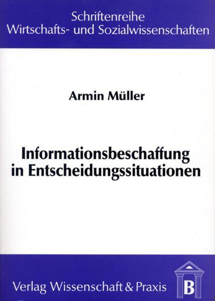 Informationsbeschaffung in Entscheidungssituationen - Coverbild