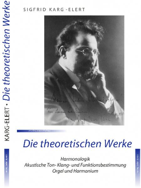 Sigfrid Karg-Elert: Die theoretischen Werke - Coverbild