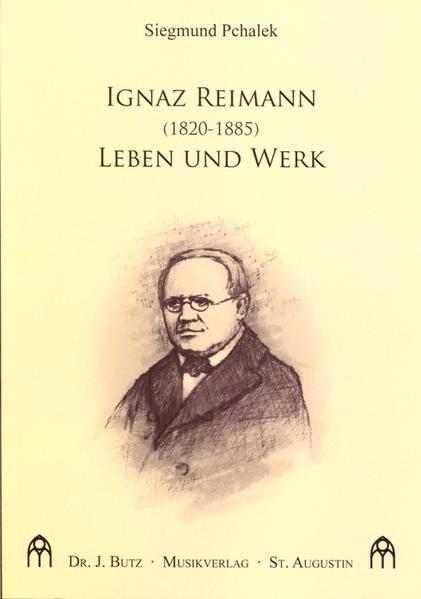 Ignaz Reimann (1820-1885). Leben und Werk - Coverbild