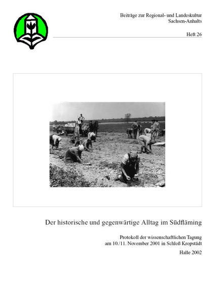 Der historische und gegenwärtige Alltag im Südfläming - Coverbild