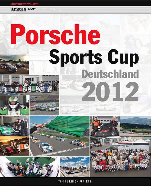Porsche Sports Cup Deutschland 2012 - Coverbild