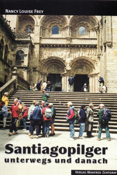 Santiagopilger unterwegs und danach - Coverbild