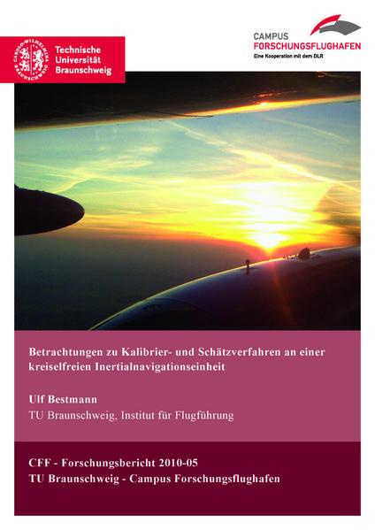 Betrachtungen zu Kalibrier- und Schätzverfahren an einer kreiselfreien Inertialnavigationseinheit - Coverbild
