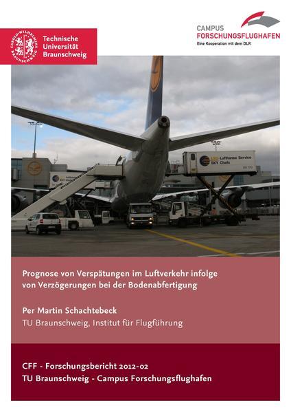 Prognose von Verspätungen im Luftverkehr infolge von Verzögerungen bei der Bodenabfertigung - Coverbild