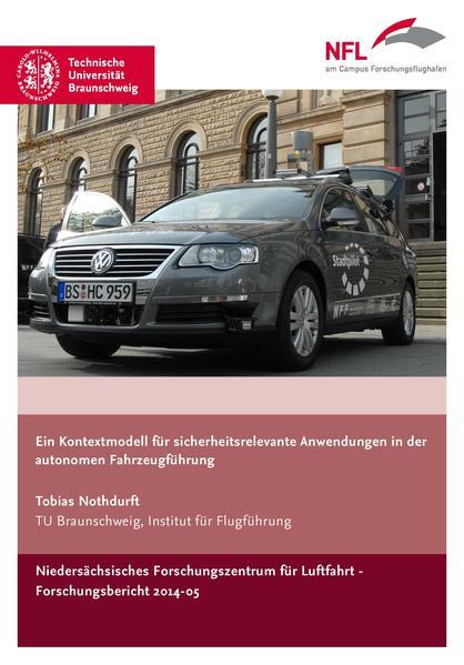 Ein Kontextmodell für sicherheitsrelevante Anwendungen in der autonomen Fahrzeugführung - Coverbild