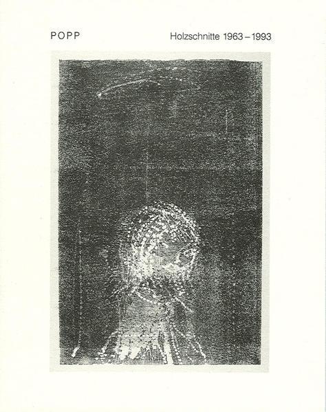 Popp - Holzschnitte 1963-1993 - Coverbild